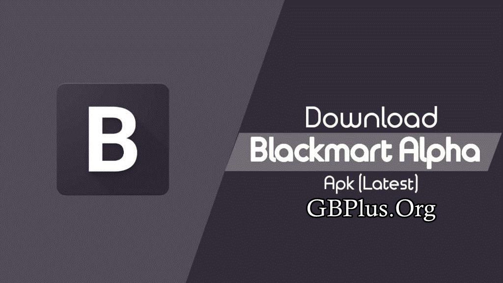 برنامج BlackMart Alpha تحميل اخر اصدار 2021 كاملة 1
