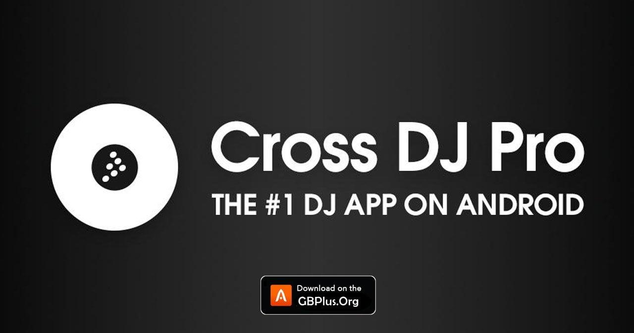برنامج Cross DJ Pro Mod تحميل اخر اصدار 2021 كاملة 1