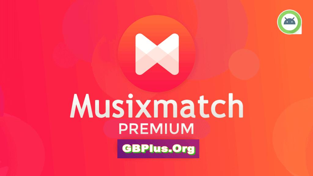 برنامج Musixmatch Premium تحميل اخر اصدار 2021 كاملة 1