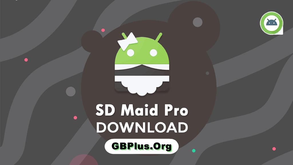 برنامج SD Maid Pro APK تحميل اخر اصدار 2021 كاملة 1